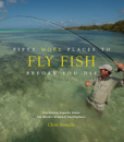 2510/Fifty-More-Places-To-Fly-Fish-Before-You-Die