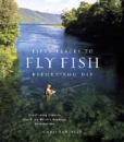 2511/Fifty-Place-To-Fly-Fish-Before-You-Die