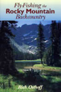 255/Fly-Fishing-the-Rocky-Mountain-Back-Country