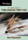 3269/Fly-Tyer's-Guide-To-Tying-Essential-Trout-Flies