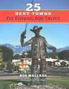 4710/25-Best-Towns-Fly-Fishing-For-Trout