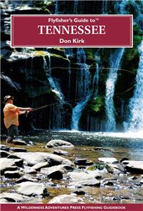 Fly Fishers Guide To Tennessee